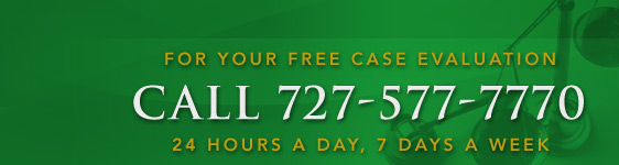 For your free case evaluation call 727-577-7770, 24 hours a day, 7 days a week.