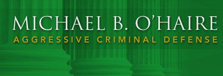Michael B. O'Haire is an agressive criminal defense attorney with over 30 years of experience.
